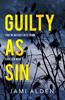 Guilty As Sin: Dead Wrong Book 4 (A heart-stopping serial killer thriller) - Jami Alden