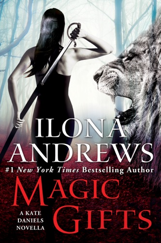 Ilona Andrews - Magic Gifts