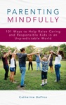 Parenting Mindfully