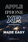 Apple Iphone Xr Made Easy