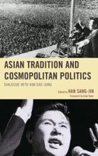 Asian Tradition And Cosmopolitan Politics