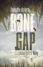 Zapad A Dziura Bone Gap