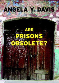 Are Prisons Obsolete? book