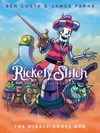 Rickety Stitch And The Gelatinous Goo Book 2 The Middle-Route Run