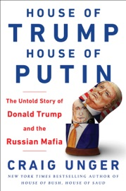 HOUSE OF TRUMP, HOUSE OF PUTIN
