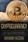Cryptocurrency How To Safely Create Stable And Long-term Passive Income By Investing In Cryptocurrency