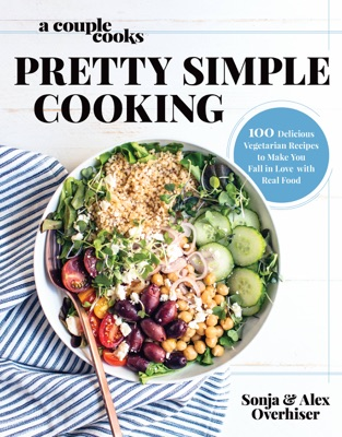 A Couple Cooks  Pretty Simple Cooking