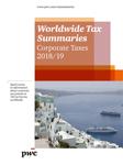 Worldwide Tax Summaries - Corporate Taxes 2018/19