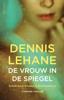 Dennis Lehane - De vrouw in de spiegel kunstwerk