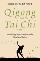 Mimi Kuo-Deemer - Qigong and the Tai Chi Axis artwork