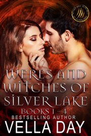 Weres and Witches of Silver Lake Box Set (Books 1-4) - Vella Day book summary