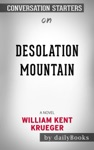 Desolation Mountain A Novel Cork OConnor Mystery Series By William Kent Krueger Conversation Starters