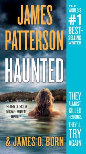 Haunted - James Patterson & James O. Born - James Patterson & James O. Born