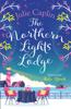 Julie Caplin - The Northern Lights Lodge artwork