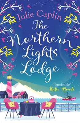 Julie Caplin - The Northern Lights Lodge book