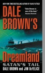 Dale Browns Dreamland Satans Tail