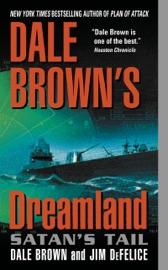 Dale Brown's Dreamland: Satan's Tail PDF Download