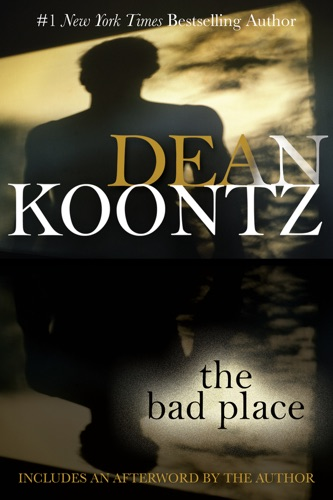 Dean Koontz - The Bad Place