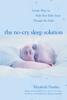 Elizabeth Pantley - The No-Cry Sleep Solution: Gentle Ways to Help Your Baby Sleep Through the Night artwork