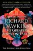 The Greatest Show on Earth - Richard Dawkins