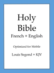 Holy Bible, English and French Edition