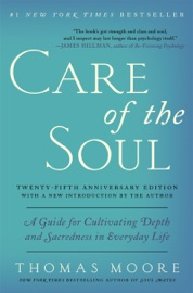 Care Of The Soul Twenty Fifth Anniversary Edition