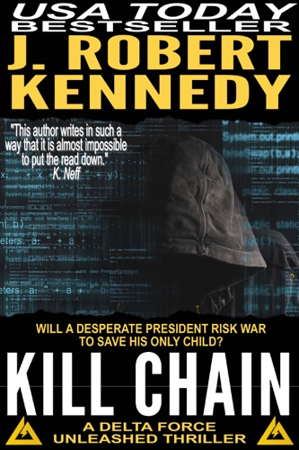 J. Robert Kennedy - Kill Chain