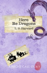 Here Be Dragons (A Night Call Story)