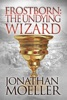 Frostborn: The Undying Wizard (Frostborn #3)