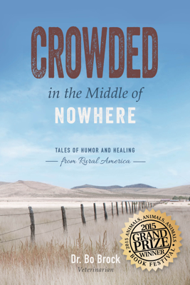 Crowded in the Middle of Nowhere - Bo Brock book