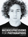 Microexpressions For Photographers