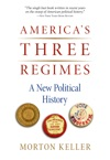 Americas Three Regimes