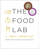 The Food Lab: Better Home Cooking Through Science Book Cover