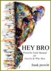 HEY BRO Proverbs Field Manual For Gen Ex  Why Men