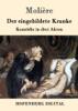Molière & Wolf Heinrich Graf von Baudissin - Der eingebildete Kranke Grafik