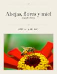 Abejas, flores y miel