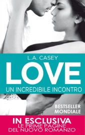 Love. Un incredibile incontro PDF Download