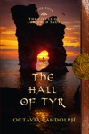 The Hall Of Tyr Book Four Of The Circle Of Ceridwen Saga