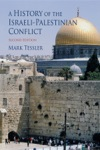 A History Of The Israeli-Palestinian Conflict Second Edition
