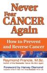 Never Fear Cancer Again