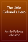 The Little Colonels Hero