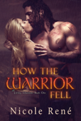 How The Warrior Fell (Falling Warriors series, Book 1)