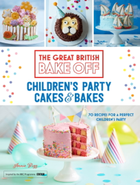 Great British Bake Off: Children's Party Cakes & Bakes book