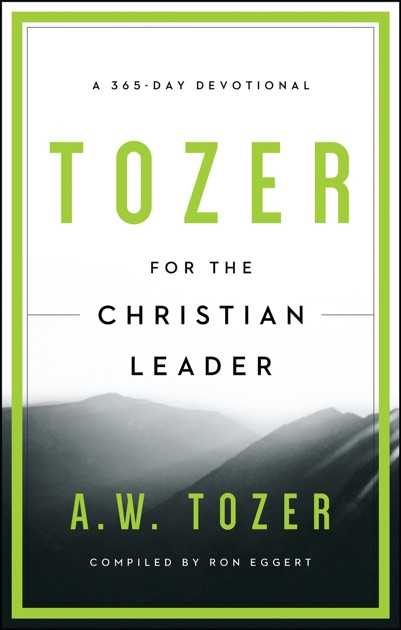 prayer communing with god in everything collected insights from a w tozer