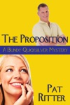 The Proposition A Bundy Quicksilver Mystery