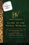 For Magnus Chase Hotel Valhalla Guide To The Norse Worlds