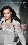 Strong Chance Of Showers A Meka Secretan Novel Volume 1