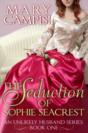 The Seduction of Sophie Seacrest - Mary Campisi book summary