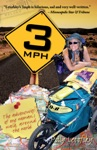 3mph The Adventures Of One Womans Walk Around The World