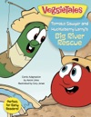 Tomato Sawyer And Huckleberry Larrys Big River Rescue